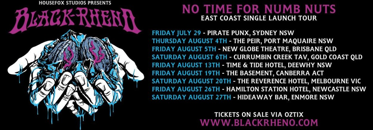 "Black Rheno - ""No Time For Numb Nuts"" Tour"
