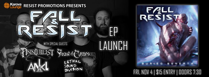 Fall and Resist EP Launch ft Annihilist