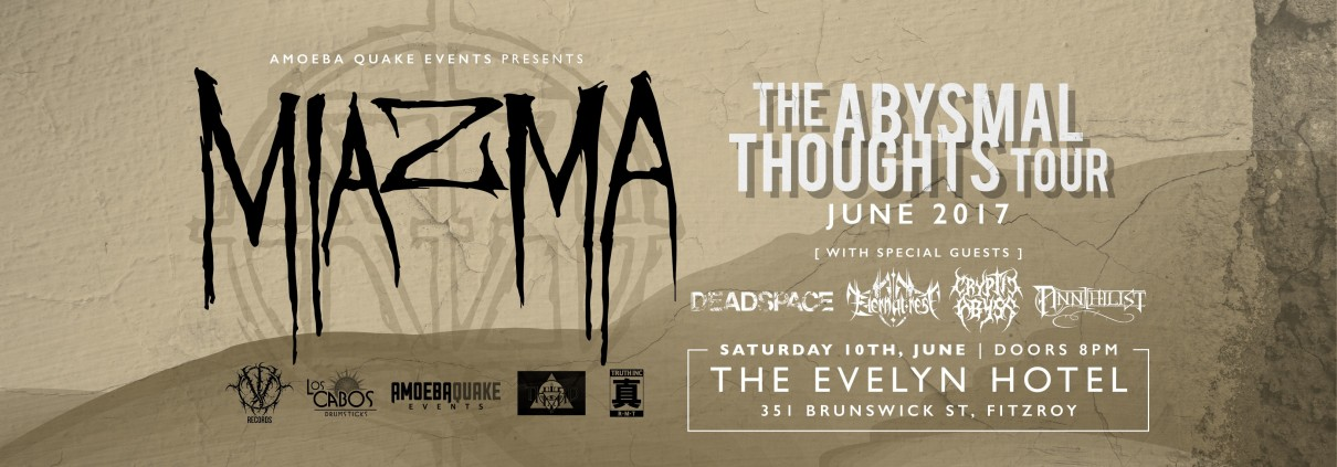 Melbourne Metal Gig: miazma + Annihilist The Evelyn Hotel